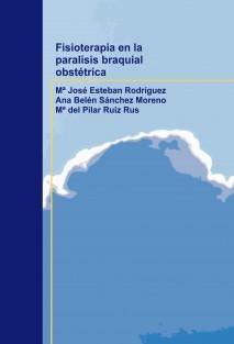 Fisioterapia en la paralisis braquial obstétrica