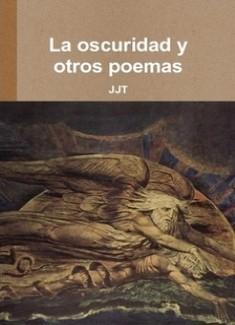 La oscuridad y otros poemas
