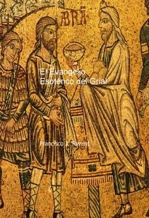 El Evangelio Esotérico del Grial