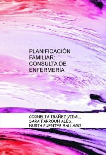PLANIFICACIÓN FAMILIAR: CONSULTA DE ENFERMERÍA