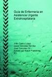 Guía de Enfermeria en Asistencia Urgente Extrahospitalaria