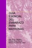 GUIA ESENCIAL DEL EMBARAZO PARA MATRONAS