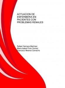 ACTUACION DE ENFERMERIA EN PACIENTES CON PROBLEMAS RENALES