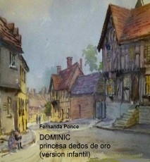 DOMINIC princesa dedos de oro (version infantil)