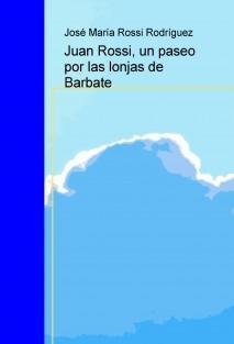 Juan Rossi, un paseo por las lonjas de Barbate