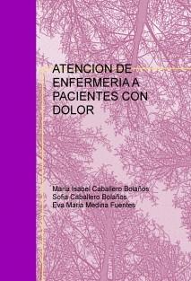ATENCION DE ENFERMERIA A PACIENTES CON DOLOR