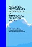 ATENCION DE ENFERMERIA EN EL CONTROL DE LA TEMPERATURA DEL RECIEN NACIDO