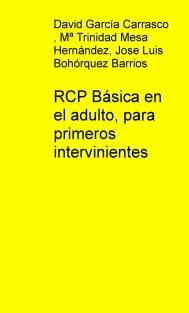 RCP Básica en el adulto, para primeros intervinientes