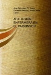 ACTUACION ENFERMERA EN EL PARKINSON