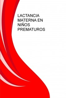 Lactancia materna en niños prematuros