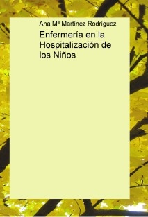 Enfermería en la Hospitalización de los Niños