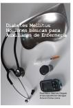 DIABETES MELLITUS:NOCIONES BASICAS PARA AUXILIARES DE ENFERMERIA