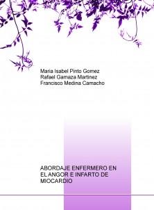 ABORDAJE ENFERMERO EN EL ANGOR E INFARTO DE MIOCARDIO