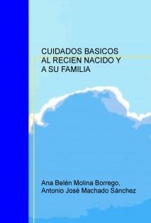 CUIDADOS BASICOS AL RECIEN NACIDO Y A SU FAMILIA