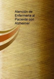 Atención de Enfermería al Paciente con Alzheimer