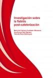 Investigación sobre la flebitis post-cateterización