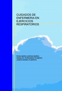 CUIDADOS DE ENFERMERIA EN EJERCICIOS RESPIRATORIOS