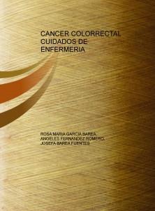 CANCER COLORRECTAL CUIDADOS DE ENFERMERIA