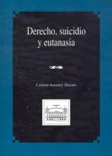 Libro DERECHO, SUICIDIO Y EUTANASIA, autor Ministerio de Justicia