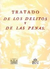 Libro TRATADO DE LOS DELITOS Y DE LAS PENAS, autor Ministerio de Justicia