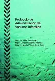Protocolo de Administración de Vacunas Infantiles