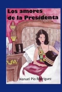 Los amores de la Presidenta