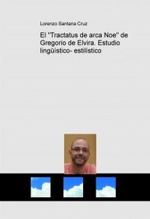 """El """"Tractatus de arca Noe"""" de Gregorio de Elvira. Estudio lingüístico- estilístico"""