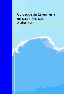 Cuidados de Enfermería en pacientes con Alzheimer
