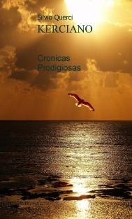 "KERCIANO ""Cronicas Prodigiosas"""