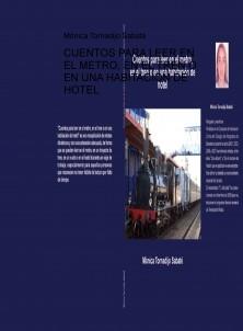CUENTOS PARA LEER EN EL METRO, EN EL TREN O EN UNA HABITACIÓN DE HOTEL