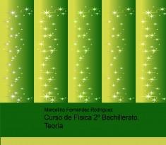 Curso de Física 2º Bachillerato. Teoría