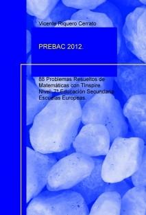 PREBAC 2012. 88 Problemas Resueltos de Matemáticas con TInspire. Nivel: 7º Educación Secundaria. Escuelas Europeas.