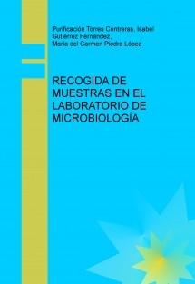 RECOGIDA DE MUESTRAS EN EL LABORATORIO DE MICROBIOLOGÍA
