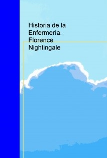 Historia de la Enfermería. Florence Nightingale