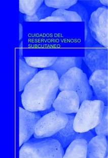 CUIDADOS DEL RESERVORIO VENOSO SUBCUTANEO
