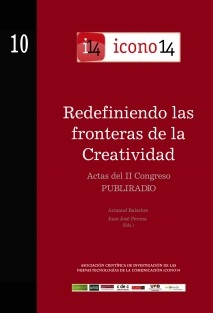 Redefiniendo las fronteras de la Creatividad. Actas del II Congreso Publiradio.