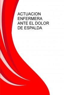ACTUACION ENFERMERA ANTE EL DOLOR DE ESPALDA