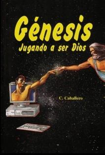 Genesis, jugando a ser Dios