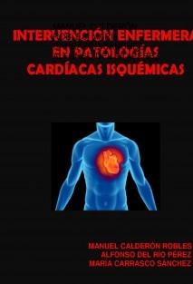 INTERVENCIÓN  ENFERMERA  EN PATOLOGÍAS CARDÍACAS ISQUÉMICAS