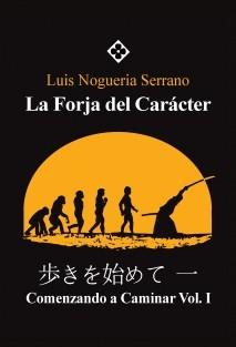 La Forja del Carácter