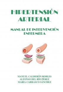 HIPERTENSIÓN ARTERIAL. MANUAL DE INTERVENCIÓN ENFERMERA