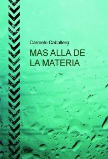 MAS ALLA DE LA MATERIA