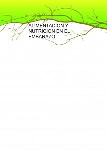 ALIMENTACION Y NUTRICION EN EL EMBARAZO