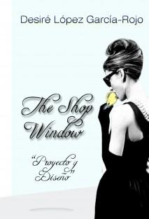 """The Shop Window"""