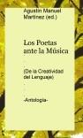 Los Poetas ante la Música (De la Creatividad del Lenguaje) -Antología-