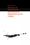 Manual I de Actuación de enfermería en Diagnóstico por la imagen.
