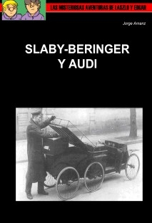 Slaby-Beringer y Audi