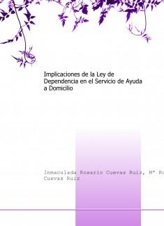 Implicaciones de la Ley de Dependencia en el Servicio de Ayuda a Domicilio