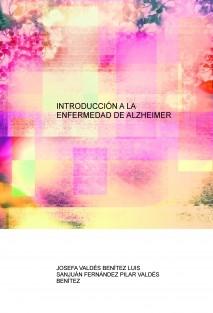 INTRODUCCIÓN A LA ENFERMEDAD DE ALZHEIMER