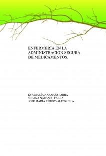 ENFERMERIA EN LA ADMINISTRACIÓN SEGURA DE  MEDICAMENTOS.